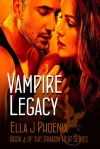 Best VAMPIRE LEGACY by Ella J Phoenix