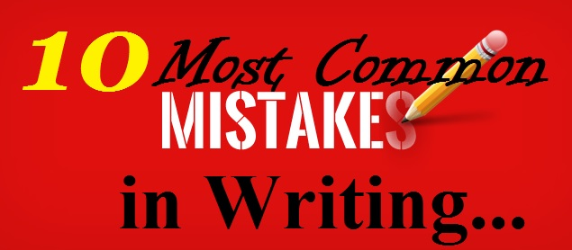 10 Most Common Mistakes in Writing