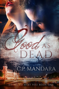 Best GOOD AS DEAD by CP Mandara